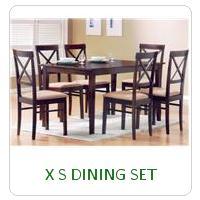 X S DINING SET